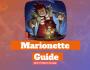 Marionette Guide